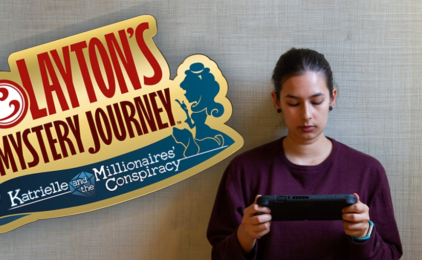 <i>Layton's Mystery Journey: Katrielle & the Millionaire's Conspiracy</i> (Switch, 2019) leaves no mystery or puzzle unsolved…literally